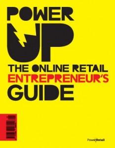 Power Up - The Online Retail Entrepreneurs guide