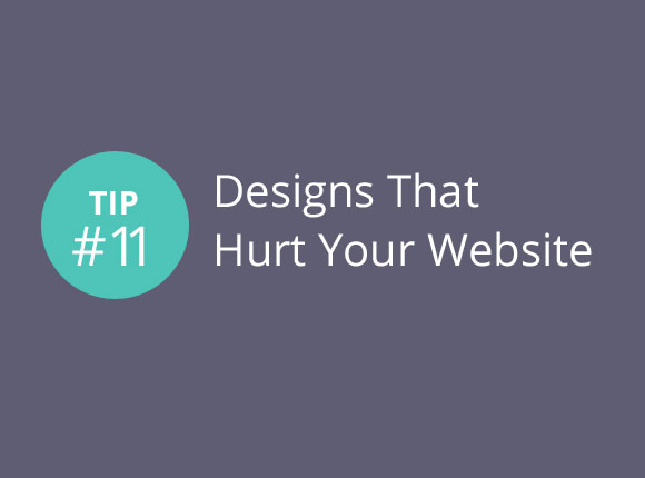 Express CRO Tip Series #11 –  Designs that hurt your website