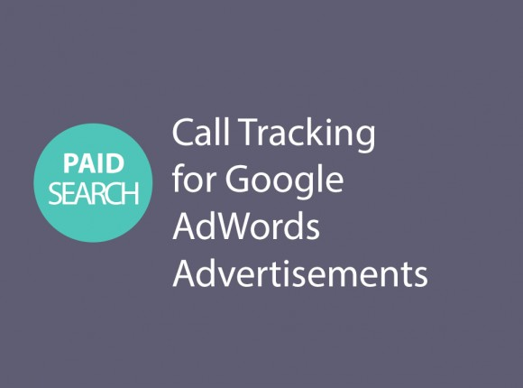 Call Tracking for Google AdWords Advertisements